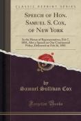 Speech of Hon. Samuel S. Cox, of New York