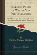 Selected Poems of Walter Von Der Vogelweide