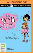 The Billie B Brown Collection 2 [Audio]