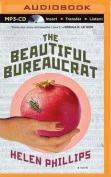 The Beautiful Bureaucrat [Audio]