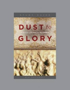 Dust to Glory: Old Testament