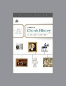 A Survey of Church History, Part 4 A.D. 1600-1800