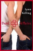 Dual Affairs
