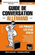 Guide de Conversation Francais-Allemand Et Mini Dictionnaire de 250 Mots [FRE]