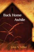 Back Home Awhile