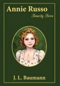 Annie Russo: Tenacity Born