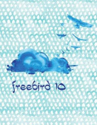 Freebird 10