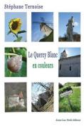 Le Quercy Blanc, En Couleurs [FRE]