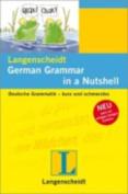 Langenscheidt German Grammar in a Nutshell [GER]