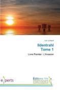 Ildentrahl Tome 1 (Omn.Vie) [FRE]