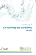 Le Coaching Des Transitions de Vie  [FRE]