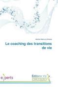 Le Coaching Des Transitions de Vie  [FRE]
