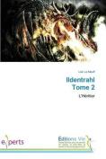 Ildentrahl Tome 2 (Omn.Vie) [FRE]