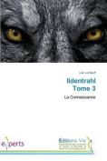 Ildentrahl Tome 3 (Omn.Vie) [FRE]