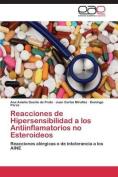 Reacciones de Hipersensibilidad a Los Antiinflamatorios No Esteroideos [Spanish]