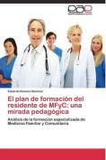 El Plan de Formacion del Residente de Mfyc [Spanish]