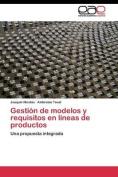 Gestion de Modelos y Requisitos En Lineas de Productos [Spanish]