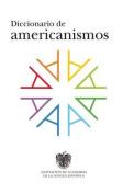 Diccionario de Americanismos [Spanish]