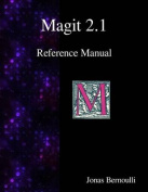 Magit 2.1 Reference Manual