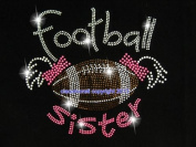 Football Sister Rhinestone Iron on Hotfix Transfer Bling Diy- 23cm By 20cm