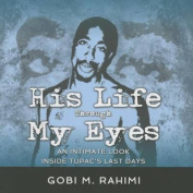 His Life Through My Eyes