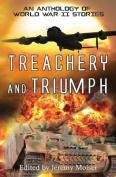 Treachery and Triumph
