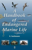 A Handbook of Endangered Marine Life
