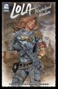 Lola: Wasteland Madam Volume 1