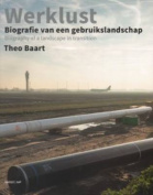 Theo Baart: Werklust