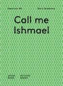Doris Denekamp & Geert Van Mil - Call Me Ishmael