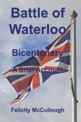 Battle of Waterloo Bicentenary