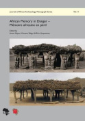 African Memory in Danger - Memoire Africaine En Peril