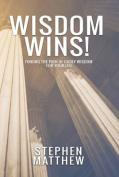 Wisdom Wins!