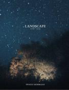 Landscape 2007-2014