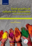 Good practice in culture-rich classrooms