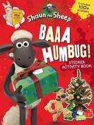 Baaa Humbug! A Shaun the Sheep Sticker Activity Book