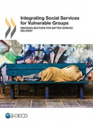Integrating Social Services for Vulnerable Groups