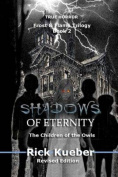 Shadows of Eternity