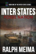 Inter States: Fossil Nation