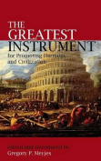 The Greatest Instrument for Promoting Harmony and Civilization