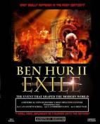 Ben Hur II - Exile