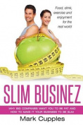 Slim Businez