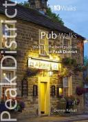 Pub Walks: Walks to the Best Pubs in the Peak District (Peak District