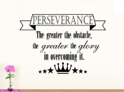 Wall Vinyl Decal Perseverance the greater the obstacle the greater glory in overcoming it vinyl saying lettering wall art inspirational sign wall quote decor