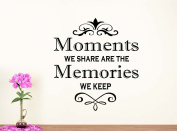 Wall Vinyl Decal Moments we share are the memories we keep nursery vinyl saying lettering wall art inspirational sign wall quote decor