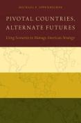 Pivotal Countries, Alternate Futures