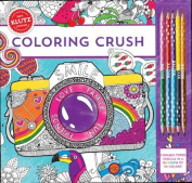 Coloring Crush [With Pens/Pencils]