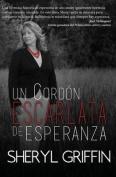 Un Cordon Escarlata de Esperanza [Spanish]