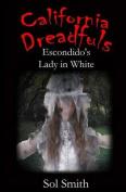Escondido's Lady in White