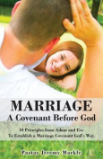 Marriage: A Covenant Before God